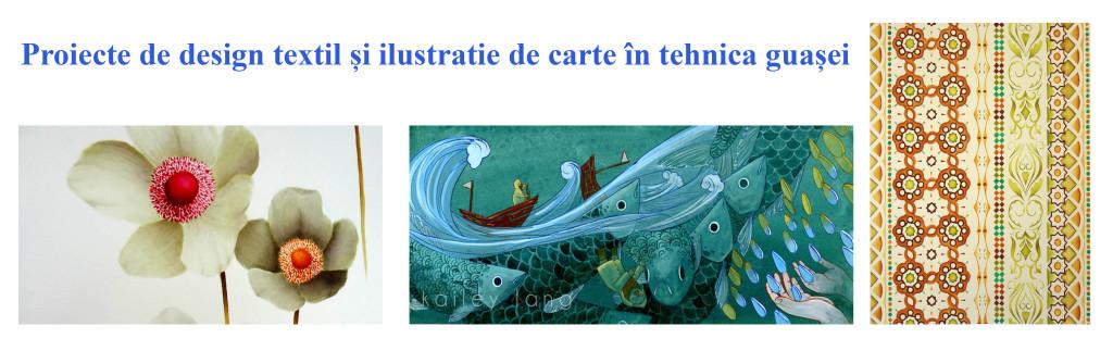Design textil si ilustratie in guasa